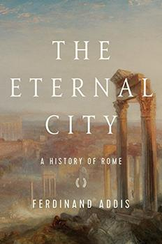 The Eternal City by Ferdinand Addis