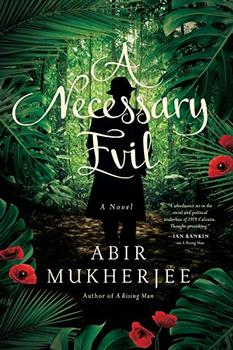 A Necessary Evil by Abir Mukherjee