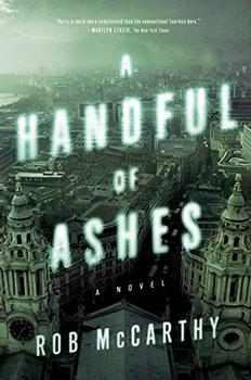 A Handful of Ashes by Rob McCarthy