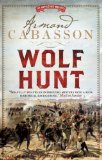 Wolf Hunt by Armand Cabasson
