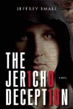 The Jericho Deception by Jeffrey Small