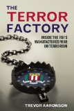 The Terror Factory by Trevor Aaronson