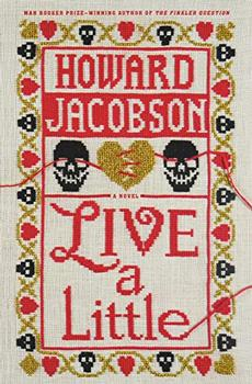 Live a Little by Howard Jacobson