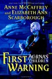 First Warning by Anne McCaffrey & Elizabeth A. Scarborough