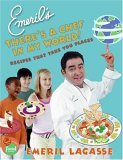 Emeril's There's a Chef in My World! by Emeril Lagasse