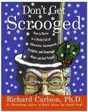 Scrooged by Richard Carlson