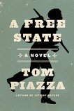A Free State by Tom Piazza