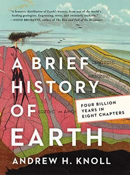 A Brief History of Earth by Andrew H. Knoll