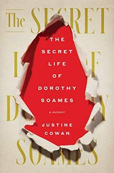 The Secret Life of Dorothy Soames by Justine Cowan