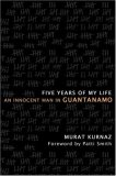 Five Years of My Life by Murat Kurnaz