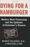 Dying For A Hamburger by Murray Waldman, MD and Marjorie Lamb