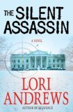 The Silent Assassin by Lori Andrews
