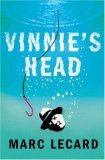 Vinnie's Head by Marc Lecard