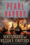 Pearl Harbor by Newt Gingrich, William R. Forstchen