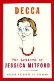Decca by Jessica Mitford, edited by Peter Y. Sussman