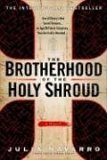 The Brotherhood of the Holy Shroud by Julia Navarro, Andrew Hurley (translator)
