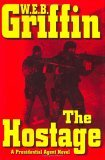 The Hostage by W.E.B. Griffin