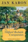 The Mitford Bedside Companion by Jan Karon & Brenda Furman