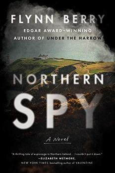 Northern Spy by Flynn Berry