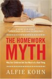 The Homework Myth by Alfie Kohn