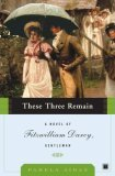 These Three Remain by Pamela Aidan