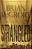 Strangled by Brian McGrory