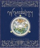 Wizardology by Illustrated by Anne Yvonne Gilbert, John Howe, Tomislav Tomic and Helen Ward
