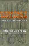 Contact Wounds by Jonathan Kaplan