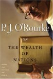 On The Wealth of Nations by P. J. O'Rourke