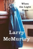 When the Light Goes by Larry McMurty