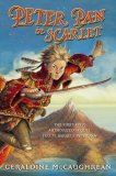 Peter Pan in Scarlet by Geraldine McCaughrean, illustrated by Scott Fischer