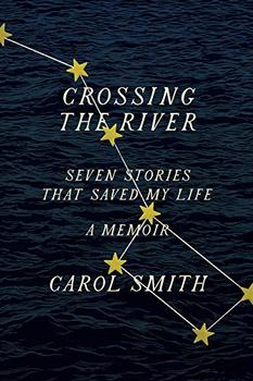 Crossing the River by Carol Smith