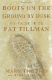 Boots on the Ground by Dusk by Mary Tillman, Narda Zacchino