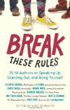 Break These Rules: by Luke Reynolds