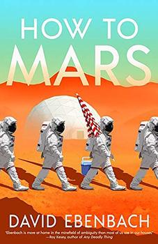 How to Mars by David Ebenbach