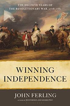 Winning Independence by John Ferling