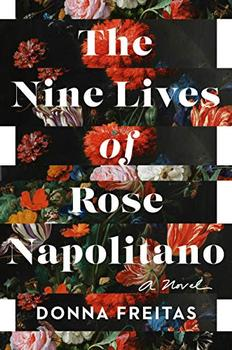 The Nine Lives of Rose Napolitano by Donna Freitas