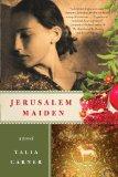 Jerusalem Maiden by Talia Carner cover
