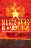 Murderers in Mausoleums by Jeffrey Tayler